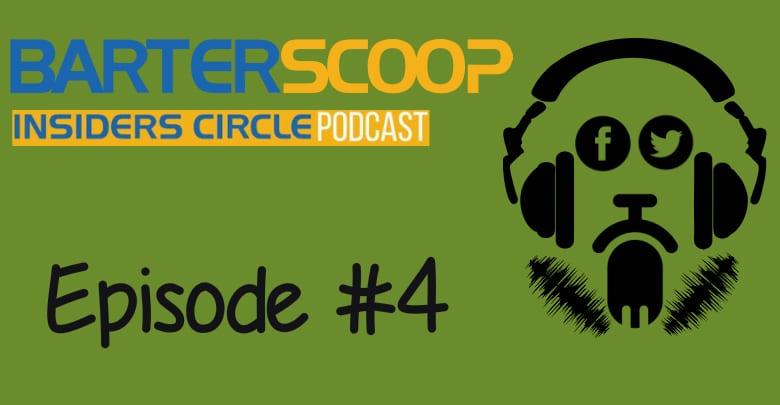 BarterScoop Insiders Circle Episode 4